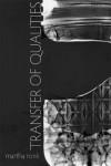 Transfer of Qualities - Martha Ronk