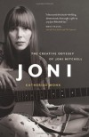Joni: The Creative Odyssey of Joni Mitchell - Katherine Monk