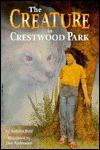 The Creature in Crestwood Park - Barbara Ford