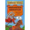 Strrraszna historia. Sakramencki sarmatyzm - Małgorzata Nesteruk, Małgorzata Fabianowska