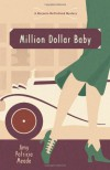 Million Dollar Baby - Amy Patricia Meade