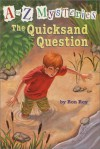 The Quicksand Question - Ron Roy, John Steven Gurney