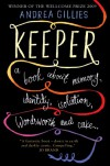 Keeper: A Book About Memory, Identity, Isolation, Wordsworth And Cake - Andrea Gillies