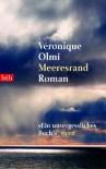 Meeresrand: Roman - Véronique Olmi