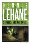 Ciemności, weź mnie za rękę - Dennis Lehane
