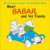 Meet Babar and His Family - Laurent de Brunhoff