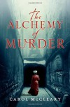 The Alchemy of Murder - Carol McCleary