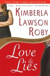 Love & Lies  (Reverend Curtis Black #4) - Kimberla Lawson Roby