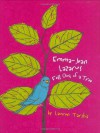 Emma Jean Lazarus Fell Out of a Tree - Lauren Tarshis