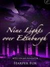 Nine Lights Over Edinburgh - Harper Fox