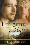 Life After Math - S.L. Danielson
