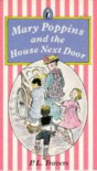 Mary Poppins and the House Next Door (Puffin Books) - P.L. Travers