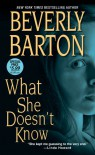 What She Doesn't Know - Beverly Barton
