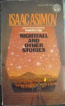 Nightfall and Other Stories - Isaac Asimov