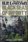 Black Seas of Infinity: The Best of H.P. Lovecraft - H.P. Lovecraft
