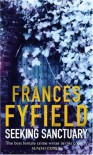 Seeking Sanctuary - Frances Fyfield