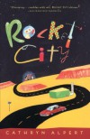 Rocket City - Cathryn Alpert