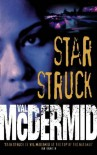 Star Struck - Val McDermid