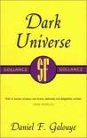 Dark Universe - Daniel F. Galouye