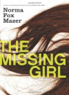 The Missing Girl - Norma Fox Mazer