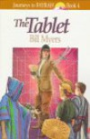 The Tablet - Bill Myers, Andrea Jorgenson