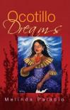 Ocotillo Dreams - Melinda Palacio