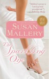 The Sparkling One - Susan Mallery