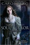 The Soul Mirror - Carol Berg
