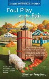Foul Play at the Fair - Shelley Freydont