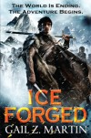 Ice Forged - Gail Z. Martin