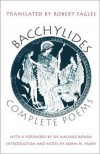 Complete Poems - Bacchylides, Robert Fagles