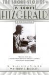 The Short Stories of F. Scott Fitzgerald - F. Scott Fitzgerald, Matthew J. Bruccoli