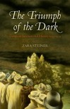 The Triumph of the Dark: European International History 1933-1939 (Oxford History of Modern Europe) - Zara Steiner