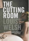 The Cutting Room - Louise Welsh