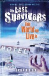 This World We Live in (Last Survivors #3) - Susan Beth Pfeffer