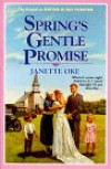 Spring's Gentle Promise (Seasons of the Heart #4) - Janette Oke