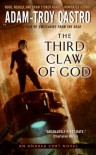 The Third Claw of God (Andrea Cort Novels) - Adam-Troy Castro