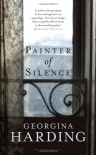 Painter of Silence - Georgina Harding