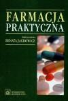 Farmacja praktyczna - Renata Jachowicz