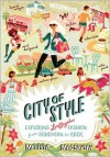 City of Style: Exploring Los Angeles Fashion, from Bohemian to Rock - Melissa Magsaysay