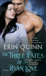 The Three Fates of Ryan Love (Beyond) - Erin Quinn