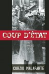 Coup d'Etat: The Technique of Revolution - Curzio Malaparte
