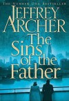 The Sins of the Father (The Clifton Chronicles #2) - Jeffrey Archer