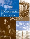 Presidential Elections, 1789-2000 - Jerome D. Levin