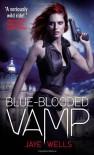 Blue-Blooded Vamp (Sabina Kane, Book 5) - Jaye Wells