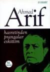 Hasretinden Prangalar Eskittim - Ahmed Arif