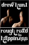 Rough Road To Happiness - Drew Hunt