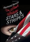 The Black Stiletto: Stars & Stripes - Raymond Benson