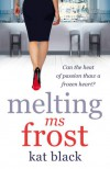 Melting Ms Frost - Kat Black