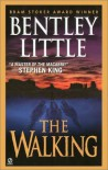 The Walking - Bentley Little